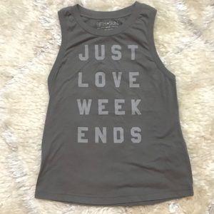 Just Love Weekends Tank